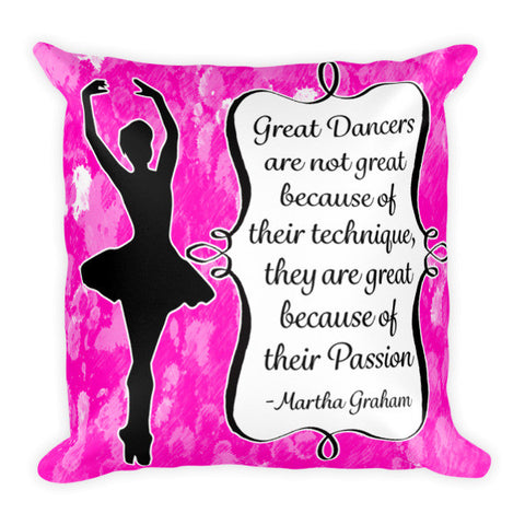 Dance Quote  Pillow
