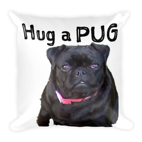 Hug a Pug Pillow