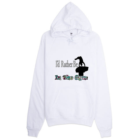 I'd Rather Be at the Gym -Women's Hoodie