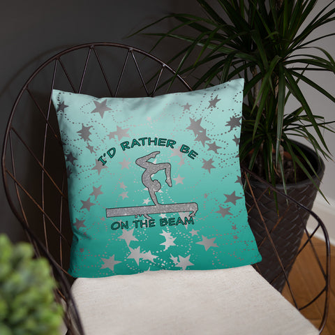I'd Rather Be on the Beam -Throw Pillows