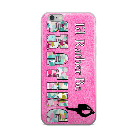 I'D Rather Be Skating - Figure Skating Phone Case