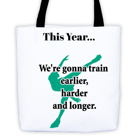 Figure Skater-Tote Bag with This Year Quote