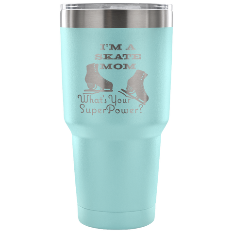 Skate Mom-Style 6-Etched Tumbler -30 ounces-Choose from 7 Colors