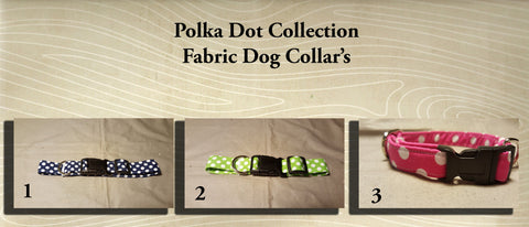 Polka Dot  Fabric Custom Made Dog Collar's- Choose your size