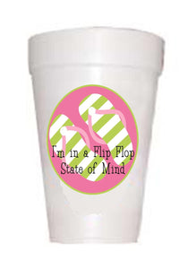Styrofoam cups with image of flip flops and text saying flip flop state of mind