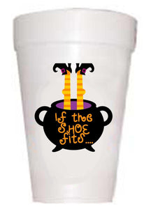 If Shoe Fits Styrofoam Cups