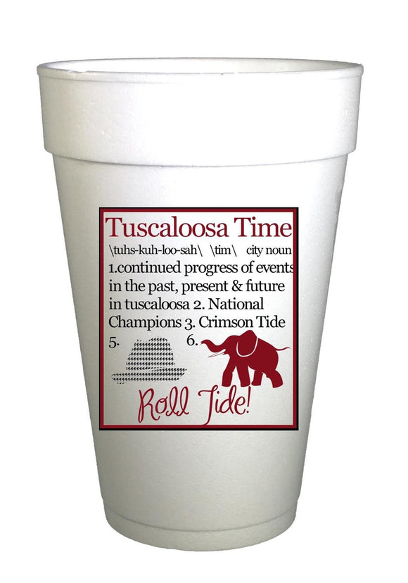 AL Tuscaloosa Time-Definition Styrofoam Cups - Preppy Mama