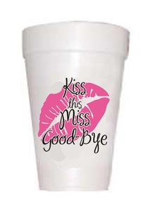 'Kiss the Miss Goodbye' Wedding Styrofoam Cups - Preppy Mama