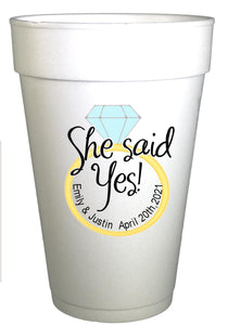 She Said Yes Personalized Bridal Shower Cups,Personalizied Foam Cups,Personalized Wedding Party Cups,Engagement Cups,Bridal Party Cups