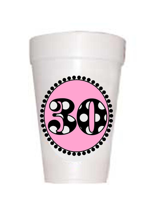 30th Birthday Styrofoam Cups in Pink with black polka dots