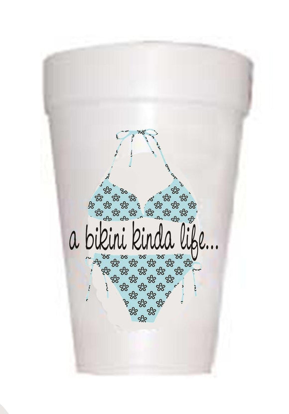 A Bikini Kind of Life on styrofoam Cup with blue bikini