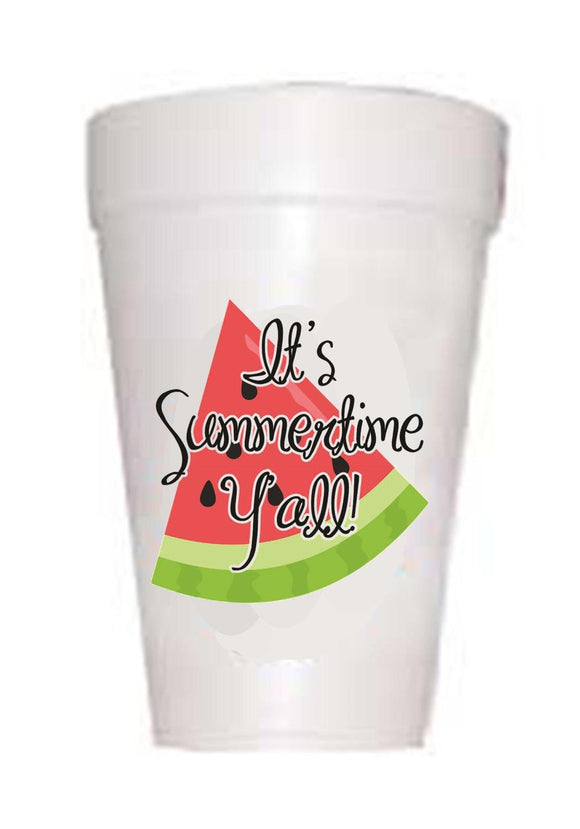 watermelon on styrofoam cup with text It's summertime y'all!
