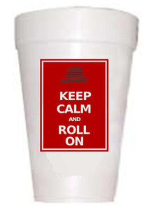 AL Keep Calm Styrofoam Cups - Preppy Mama