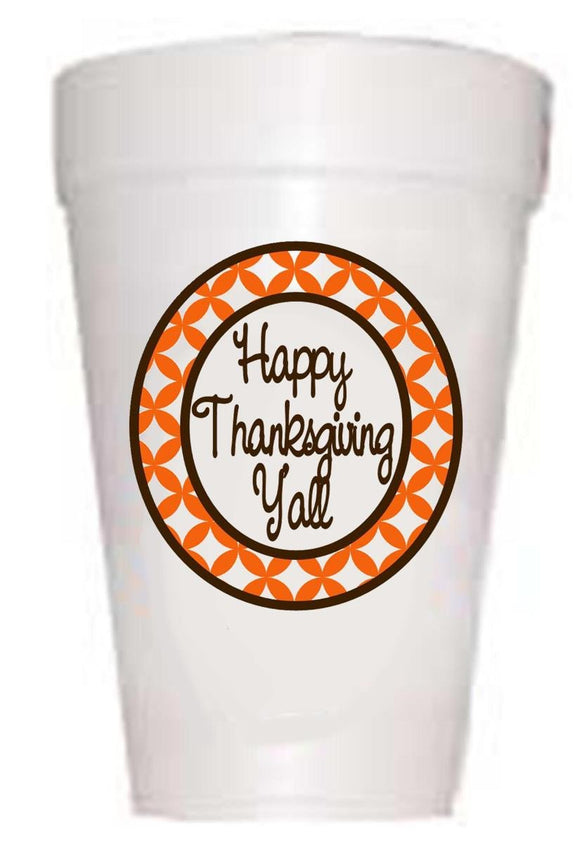 Happy Y'All Styrofoam Cups