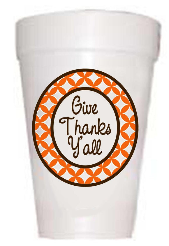Give Thanks Ya'll Thanksgiving Styrofoam Cups