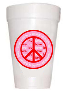 Peace Love and Valentines Styrofoam Party Cups