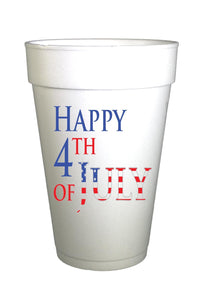 styrofoam cups with red, white and blue happy 4th of july