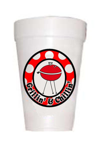 Grillin and Chillin Cups