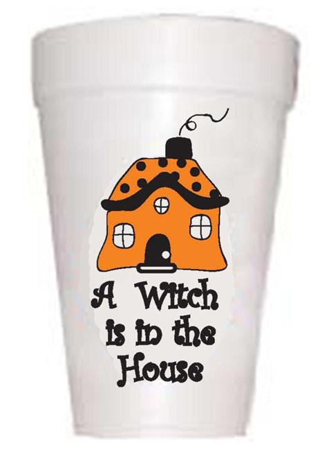 There's a witch in the house halloween styrofoam cups