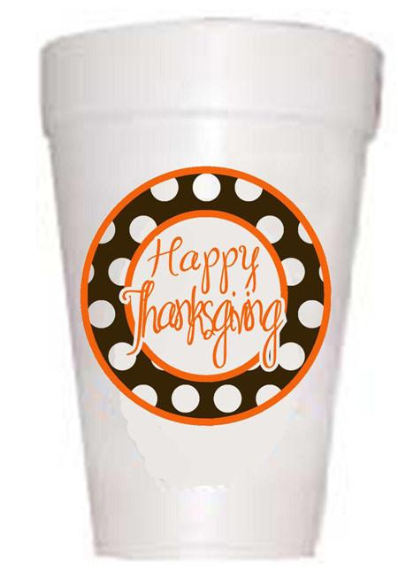 Happy Thanks Styrofoam Cups