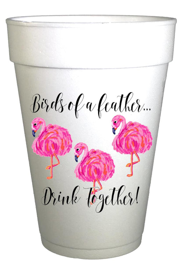 STyrofoam Cup with flamingos and writing of birds of a feather drink together