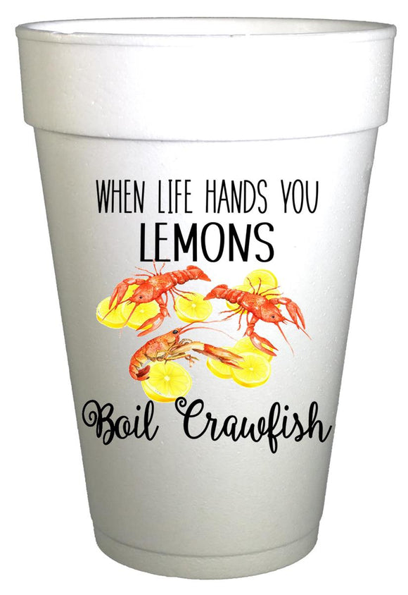 When Life Gives You Lemons Boil Crawfish Cups