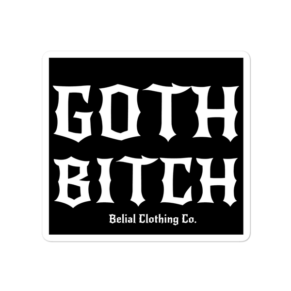 Goth Bitch Bubble-free stickers