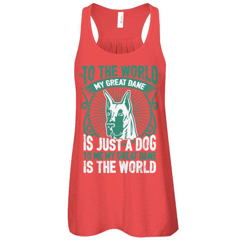 To Me My Great Dane Is The World Flowy Racerback Tank - Apparel