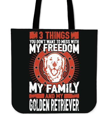 3 Things You Don't Want To Mess With - My Freedom, My Family And My Golden Retriever Tote Bag - Bag