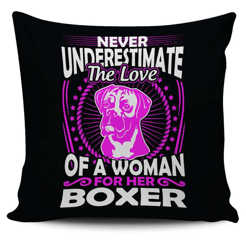 Never Underestimate The Love Of A Woman For Her Boxer Pillow Cover - Pillow Cover