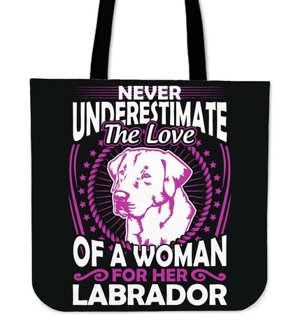 Never Underestimate The Love Of A Woman For Her Labrador Tote Bag - Bag