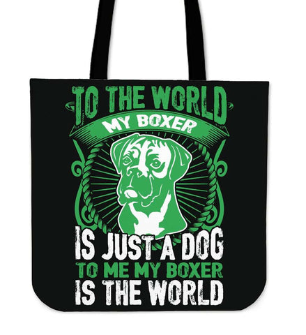 To Me My Boxer Is The World Tote Bag - Bag