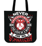 Never Underestimate The Love Of A Man For His Schnauzer Tote Bag - Bag