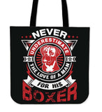 Never Underestimate The Love Of A Man For His Boxer Tote Bag - Bag