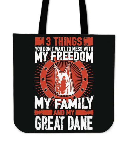 3 Things You Don't Want To Mess With - My Freedom, My Family And My Great Dane Tote Bag - Bag