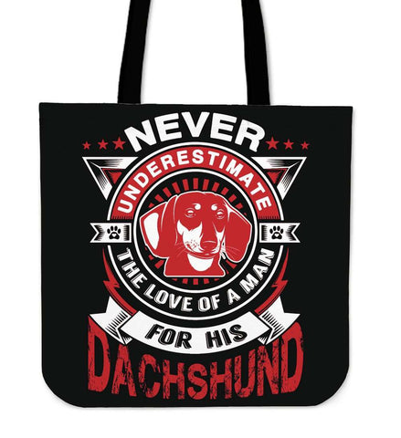 Never Underestimate The Love Of A Man For His Dachshund Tote Bag - Bag