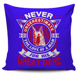 Never Underestimate The Love Of A Man For His Great Dane Pillow Cover - Pillow Cover