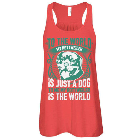 To Me My Rottweiler Is The World Flowy Racerback Tank - Apparel