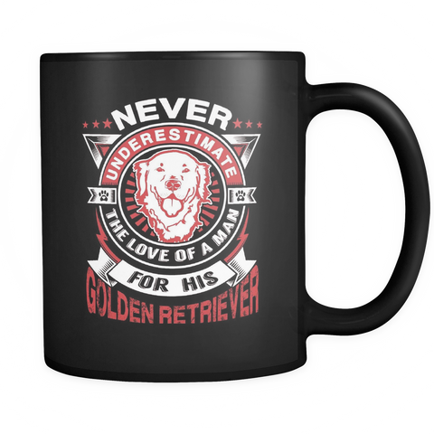 Never Underestimate The Love Of A Man For His Golden Retriever Black Mug - Drinkware