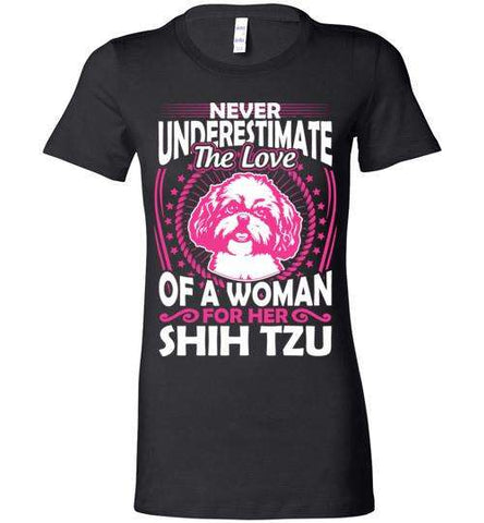 Never Underestimate The Love Of A Woman For Her Shih Tzu - Apparel