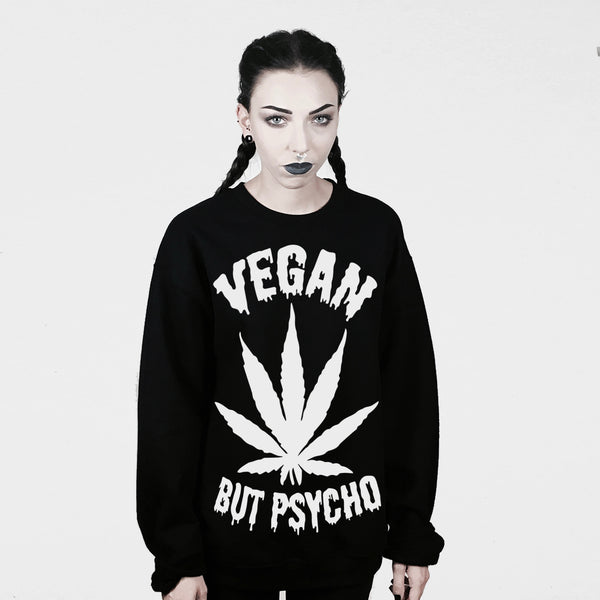 VEGAN BUT PSYCHO SWEATER