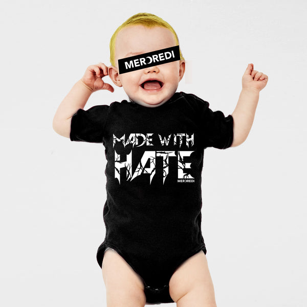 Made With Hate - Baby Bodysuit