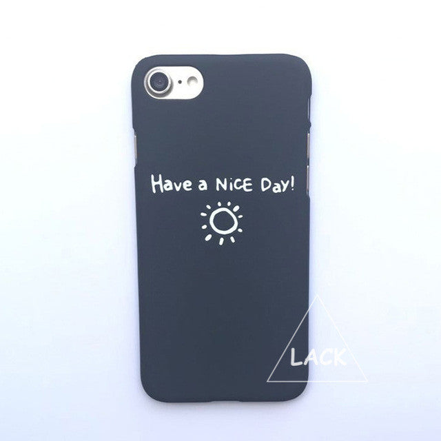 LACK Phone Case For iphone 6 6S 7 Plus 5 5S Capa Lovely Cartoon Sun Cases Hard Coque Fashion Letter Back Cover HAVE A NICE DAY