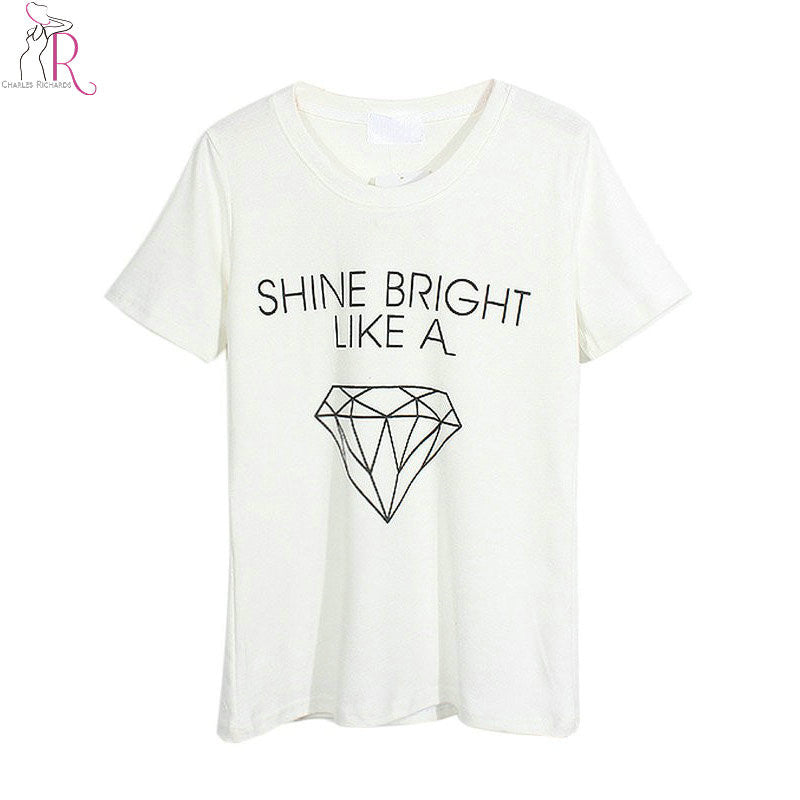 Women Casual White Shine Bright Like A Diamond Letter Print T-shirt Tee One Size In Stock 2016 Summer Latest New