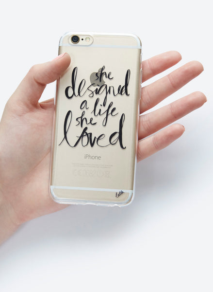 Designed A Life She Loved - iPhone 6/6S Case
