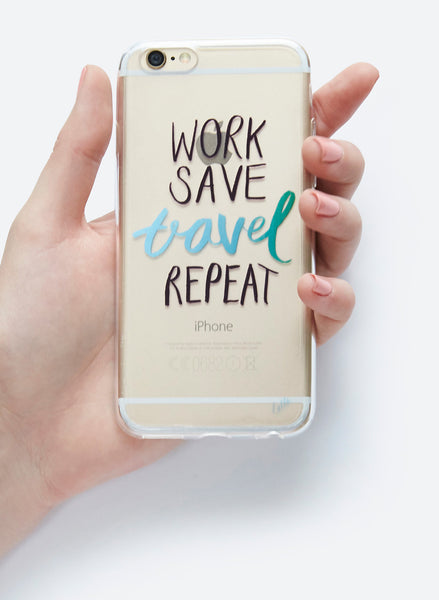 Work Save Travel Repeat - iPhone 6/6S Case