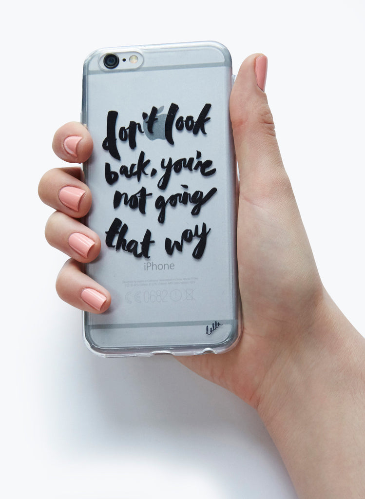 Don't Look Back - iPhone 6/6S Case