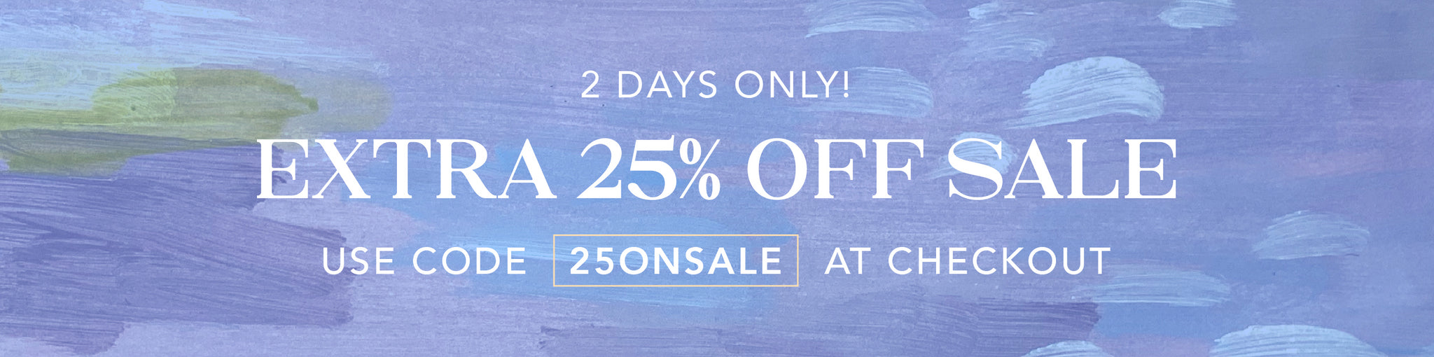 extra 25% off sale with code 25onsale at checkout.