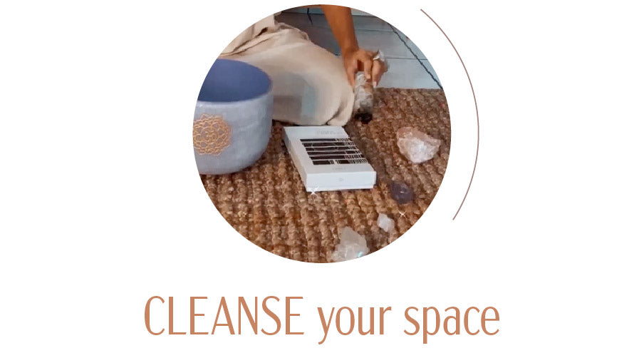 Cleanse your space