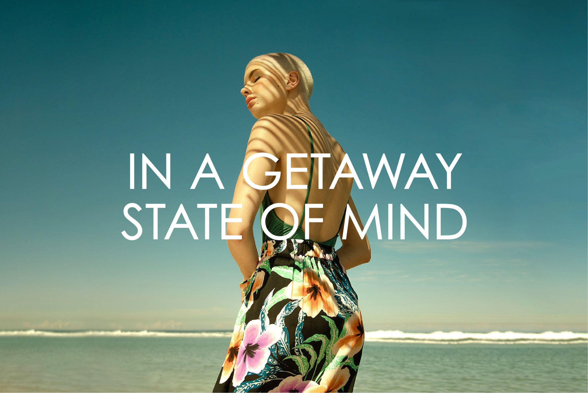 Collection: In a Getaway State of Mind